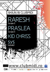 Raresh / Praslea / Kid Chriss @ Club Midi