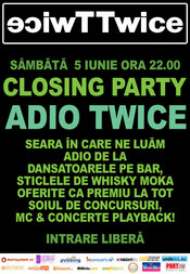 Twice closing party