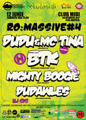 RO:MASSIVE#4 - DUDU&MC TINA , BTK, BOOGIE, DUDAWLES @ MIDI Cluj