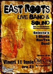 East Roots live & Reggae Night @ Old City