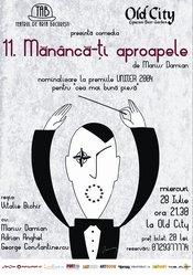 """Teatrul de Arta Bucuresti prezinta comedia """"11. Mananca-ti aproapele"""""""