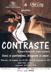 Teatrul de Arta Bucuresti si Old City prezinta spectacolul CONTRASTE