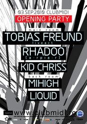 Opening Party cu Tobias Freund & Rhadoo