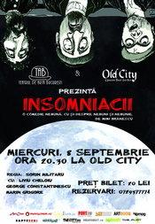 """Teatrul de Arta Bucuresti si Old City prezinta comedia """"Insomniacii"""""""