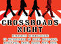 Crossroads Night