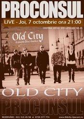 Concert PROCONSUL la OLD CITY
