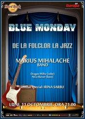 Seria concertelor Blue Monday reincepe la Hard Rock Cafe cu Marius Mihalache