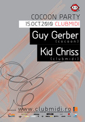 Cocoon Party cu Guy Gerber si Kid Chriss