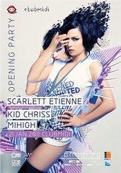 Opening Party: Scarlett Etienne