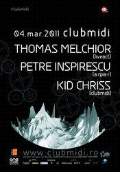 Thomas Melchior (live) / Petre Inspirescu / Kid Chriss