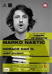 Marko Nastic / Horace Dan D / Just Dlight