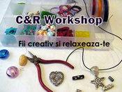 C&R Workshop - Curs realizare bijuterii si accesorii handmade