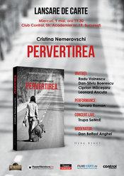 Lansare de carte si concert live: romanul Pervertirea si trupa Semne pe 9 mai in club Control