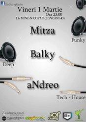 MITZA / BALKY / ANDREO @ La mine-n Copac