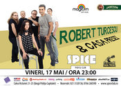 Robert Turcescu si Casa Presei LIVE în Spice Club