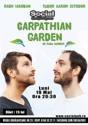 Teatru de cafenea - Carpathian Garden @ Social Pub