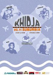 Khidja + prietenii @ Suburbia