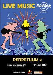 Perpetuum 2 @ Hard Rock Cafe
