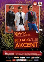 Sambata dansam cu Akcent la Club Bellagio