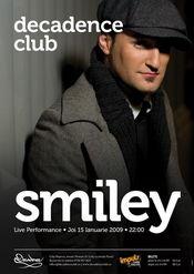 SMILEY @ Decadence Club
