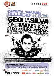 Geo Da Silva - I'LL DO YOU LIKE A TRUCK - la Bellagio Club! - Sambata 17 ian