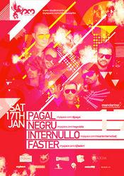 Pagal, Internullo, Negru, Faster @ Studio Martin