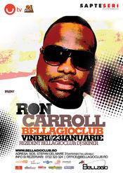 Super party cu Ron Carroll @ Bellagio Club