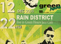 Rain District @ Green Hours