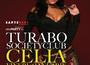 Celia & Turabo Club dau tonul la distractie in acest weekend