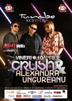 Crush & Alexandra Ungureanu @ Turabo Society Club
