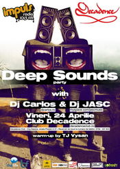 Deep Sounds party @ decadence