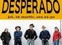 Desperado @ My Way Club