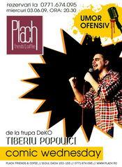 Stand-up cu Tiberiu Popoviciu- Trupa Deko @ Plach