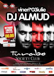 Dj Almud, rezident Ministry of Sound @ Turabo Society Club