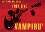 Folk Live...cu Vampiru'