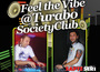 Super eveniment cu DJ Rabinu & DJ ya-MeeL, feel the vibe @ Turabo Society Club - Vineri 22 Mai