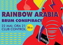 Rainbow Arabia @ Control