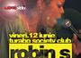 Robin S. o super voce in Turabo Society Club - Vineri 12 Iunie