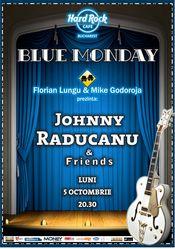 Johnny Raducanu revine la Hard Rock Cafe