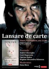Lansarea noului roman al lui Nick Cave @ Control