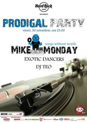"Mike Monday deschide seria ""Prodigal Party"" la Hard Rock Cafe"