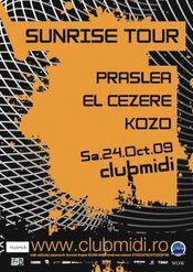 Sunrise Tour: Praslea / Kozo / El Cezere @ Club Midi