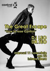 The Grest Escape - DJ Leo / DR. Teo @ Control