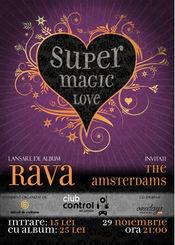 Rava, The Amsterdams @ Control