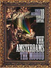 The MOOod si The Amsterdams @ Control