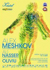 Alex Meshkov/Ali Nasser/Oliviu @ Kristal Glam Club