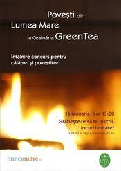 Povesti din Lumea Mare @ Ceainaria Green Tea