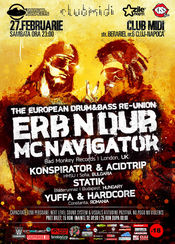 THE EUROPEAN DRUM&BASS RE-UNION - MC NAVIGATOR & ERB N DUB - MIDI CLUB CLUJ-NAPOCA