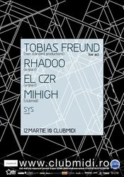 Premiera in Romania: Tobias Freund (live act) @ Club Midi