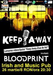 Concert Keep Away si Blood Print